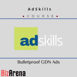 AdSkills - Bulletproof GDN Ads