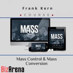 Frank Kern - Mass Control &...