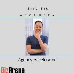 Eric Siu - Agency Accelerator