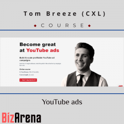 Tom Breeze (CXL) - YouTube ads