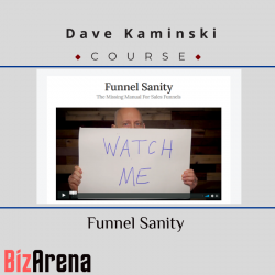 Dave Kaminski - Funnel Sanity