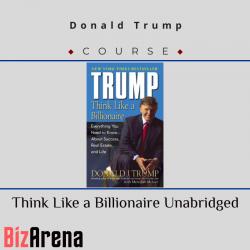 Donald Trump – Think Like a...