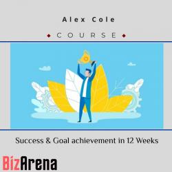 Alex Cole - Success & Goal...