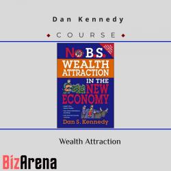 Dan Kennedy – Wealth...