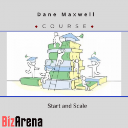 Dane Maxwell – Start and Scale