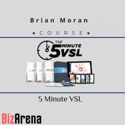 Brian Moran – 5 Minute VSL