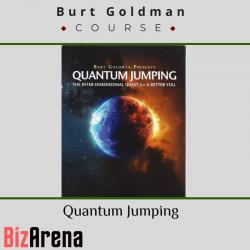 Burt Goldman – Quantum Jumping