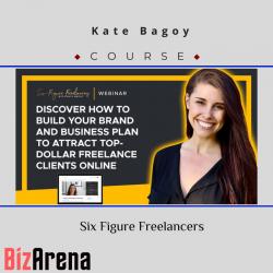 Kate Bagoy – Six Figure...