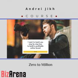 Andrei Jikh – Zero to Million
