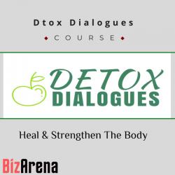 Dtox Dialogues - Heal &...