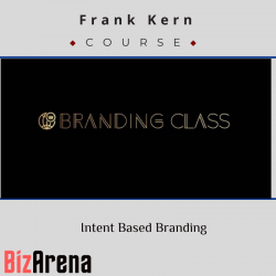 Frank Kern – Intent Based...