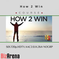 How 2 Win...