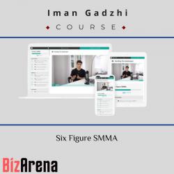 Iman Gadzhi - Six Figure SMMA
