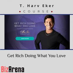 T. Harv Eker – Get Rich...