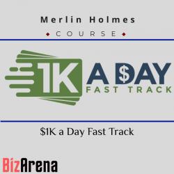 Merlin Holmes – $1K a Day...