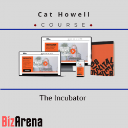 Cat Howell - The Incubator