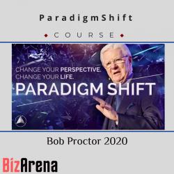 ParadigmShift – Bob Proctor...