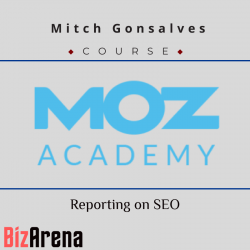 Moz Academy - Reporting on SEO