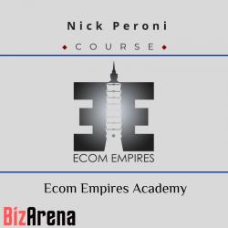Nick Peroni - Ecom Empires...